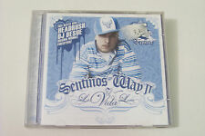 SENTINO - SENTINOS WAY II: LA VIDA LOCA CD 2005 (Mad Skill DJ Desue)