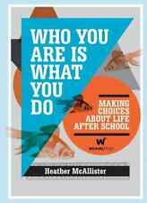 `Mcallister, Heather`-Who You Are Is What You Do  HBOOK NEW