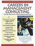 The Harvard Business School Guide to Careers in Management Consulting,-ExLibrary