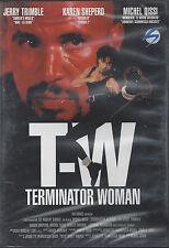Dvd **T-W ♦ TERMINATOR WOMAN** nuovo sigillato 1993