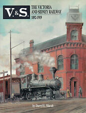 V.&S. THE VICTORIA AND SIDNEY RAILWAY, 1892-1919  Vancouver Island Canada TRAINS
