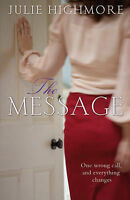 The Message, Julie Highmore