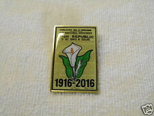 IRISH REPUBLICAN EASTER LILY PROCLAMATION 1916~2016 DUBLIN BADGE PIN NEW RELEASE