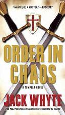 Order in Chaos A Templar Novel