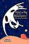 There's a Dog in the Heavens!, Elster, Martin, Good Book