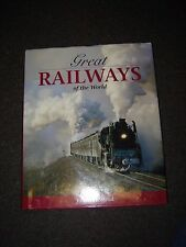 GREAT RAILWAYS OF THE WORLD AUTHOR JULIAN HOLLAND