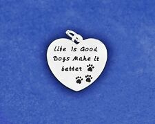 Sterling Silver Pl Charm Life is Good Dogs Make it Better Paw Print Dog Lover