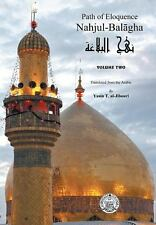 Nahjul-Balagha : Path of Eloquence Vol. 2 by Yasin Al-Jibouri (2013, Hardcover)