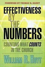 Effectiveness By The Numbers: Counting What Counts in the Church, Hoyt, William
