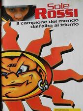 SOLE ROSSI - Valentino Rossi campione del Mondo - Alleg. Motosprint 2001 [SC.7B]
