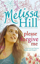 Please Forgive Me, Hill, Melissa, New Book