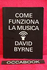 Come funziona la musica (Italien) - David Byrne