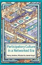 Participatory Culture in a Networked Era: A Conversation on Youth, Learning, Com