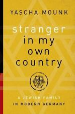 Stranger in My Own Country: A Jewish Family in Modern Germany-ExLibrary