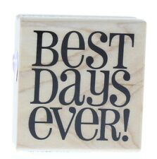 Hampton Art Best Days Ever Wooden Rubber Stamp