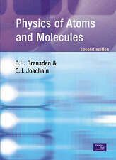 Physics of Atoms and Molecules by Bransden Joachain 2nd edition