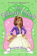 The Tiara Club 3: Princess Daisy and the Dazzling Dragon-ExLibrary