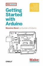 Getting Started with Arduino (Make: Projects) by Banzi, Massimo
