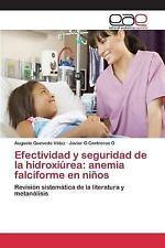 Efectividad y Seguridad de la Hidroxiurea : Anemia Falciforme en Ninos by...