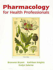 Pharmacology for Health Professionals by Bryant Knights Salerno, Like New