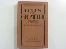 COURS DE GÉOMÉTRIE / CLASSES DE 2e ET DE 1e / LIGEL / 1956