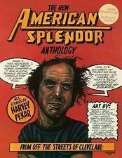 The New American Splendor Anthology : From off the Streets of Cleveland by...