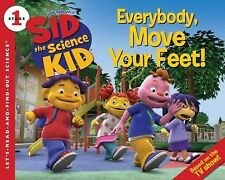 Sid the Science Kid: Everybody, Move Your Feet! (Let's-Read-and-Find-O-ExLibrary