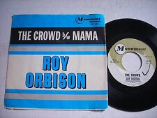 w PICTURE SLEEVE Roy Orbison The Crowd / Mama 1962 45rpm VG+