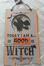 NWT Seasonal Fall/Halloween Hanging Wall Sign/Plaque 'Today I Am A Good Witch'