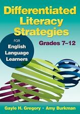 Differentiated Literacy Strategies for English Language Learners, Grades 7-12...