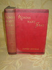 Antique Collectable Book Of A Cross Many Seas, By Alfred Kinnear - 1902
