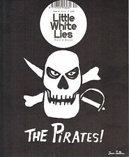 LITTLE WHITE LIES #40 THE PIRATES! Issue MAX HARDBERGER Peter Lord SEAN PENN New