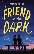 A Friend in the Dark, Ruter, Pascal, New