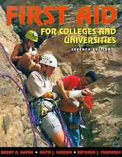 First Aid for Colleges and Universities (7th Edition) by Frandsen, Kathryn J., K