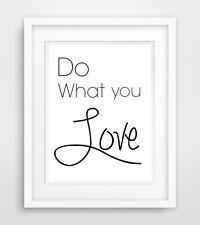 """""""Do what you love"""" 2 Druck Bild deko kunstdruck spruch print liebe motivation A4"""