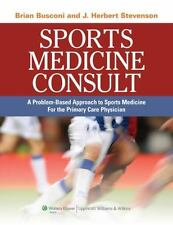Sports Medicine Consult: A Problem-Based Approach to Sports Medicine for the Pri