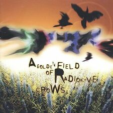 A Golden Field of Radioactive Crows * by The 77s (CD, May-2001, Galaxy 21 Music)