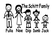 Schitt Family Vinyl Graphic Decal...Fun Unique Car Window Sticker