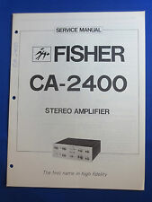 FISHER CA-2400 PREAMPLIFIER SERVICE MANUAL ORIGINAL GOOD CONDITION