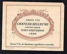 HAUT SAUTERNES ETIQUETTE CHATEAU BELLEVUE 1936 CONTIGU YQUEM §15/03/16§