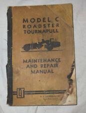 Vintage LeTourneau Model C Roadster Tournapull Maintenance Repair Manual 0-220