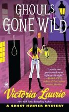 Ghouls Gone Wild (Ghost Hunter Mysteries, No. 4)-ExLibrary