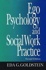 Ego Psychology and Social Work Practice: 2nd Edition, Eda G. Goldstein, Good Boo