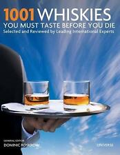 1001 WHISKIES YOU MUST TASTE BEFORE YOU DIE - NEW HARDCOVER BOOK