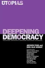 The Real Utopias Project: Deepening Democracy : Institutional Innovations in...