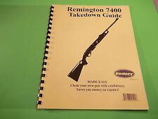 TAKEDOWN MANUAL GUIDE REMINGTON 7400 SEMI AUTO RIFLE, nine pages of info