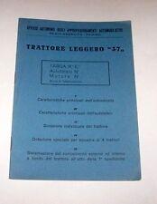 Militaria Trattore Leggero 37 Caratteristiche principali e dotazione 1^ ed. 1940
