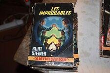 Fleuve Noir Anticipation 269. Les improbables. Kurt STEINER -1965.