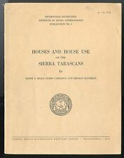 1944 HOUSES OF THE SIERRA TARASCANS, Smithsonian Social Anthropology No. 1