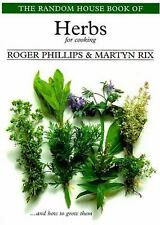 The Random House Book of Herbs for Cooking (Garden Plant Series) Phillips, Roge